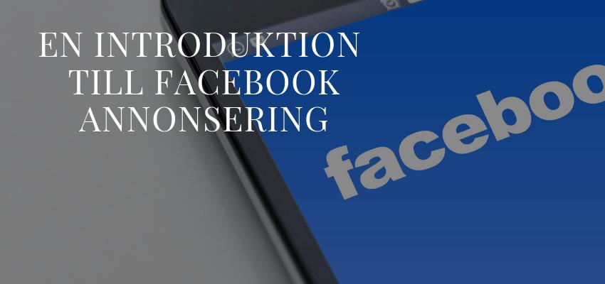 En introduktion till Facebook annonsering