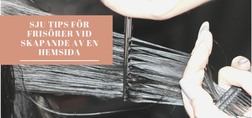 Sju tips för frisörer vid skapande av en hemsida