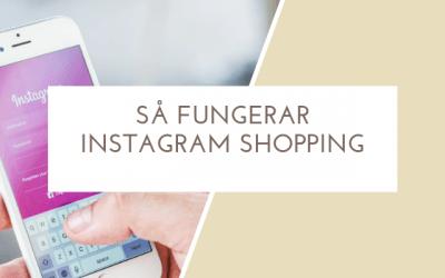 Så fungerar Instagram shopping