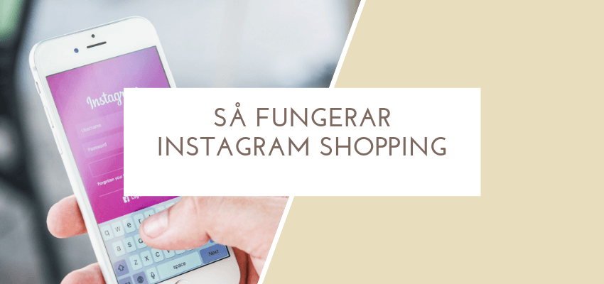 Så fungerar Instagram shopping